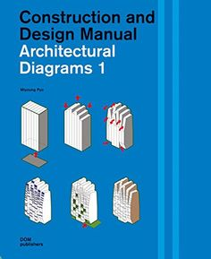 Architectural Diagrams 1: Construction and Design Manual by Miyoung Pyo http://www.amazon.com/dp/3869224177/ref=cm_sw_r_pi_dp_dE9Evb01KP3DF