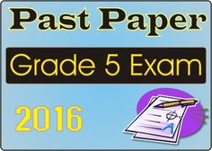 Download 2016 grade 5 scholarship exam past papers for Sinhala medium for free.5 වසර ශිෂ්යත්ව විභාගයේ පසුගිය ප්රශ්ණ පත්ර. grade 5 2016 exam past paper.