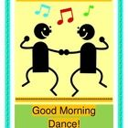 "GOOD MORNING DANCE!  Start your day with rhythm and a game!  Get your students moving to a strong rhythm pattern - great for brain development and for hearing 'the rhythm of language'!  Fun song and game to focus your kids each morning.  Specific directions for game play and simple song notes are included.  Get up and dance!  (5 pages)  More ""fun and games"" from Joyful Noises Express TpT!  $"