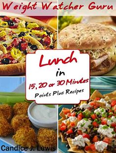 FREE e-Cookbook: Weight Watcher Guru Lunch In 15, 20 or 30 Minutes {Points Plus Recipes}
