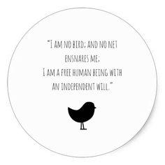Motivational I am no bird Jane Eyre stickers