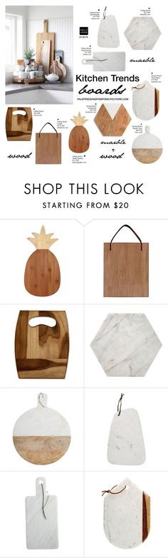 """""""Kitchen Trends: Marble and Wood Boards"""" by palmtreesandpompoms ❤ liked on Polyvore featuring interior, interiors, interior design, home, home decor, interior decorating, Totally Bamboo, Lostine, NOVICA and Dot & Bo"""