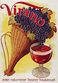 Atelier Grob 1947 Virano Vintage Wine, Vintage Ads, Vintage Posters, Wein Poster, Wine Advertising, Old Ads, Non Alcoholic Drinks, Vintage Advertisements, Wine Glass