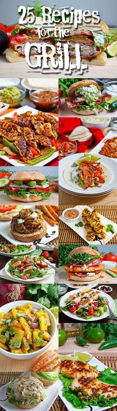 25 Recipes for the Grill ~  >Bacon Wrapped Jalapeno Popper Burgers >Tequila Lime Grilled Chicken Club Sandwich with Guacamole and Roasted Jalapeno Mayo >Chicken Fajitas >Carne Asada (Grilled Marinated Steak) >Chipotle Lime Fish Tacos >Strawberry and Balsamic Grilled Chicken Salad > Grilled Chicken Club Sandwich with Avocado and Chipotle Caramelized Onions & More.  Recipe Links @: http://www.closetcooking.com/2013/05/25-recipes-for-grill.html