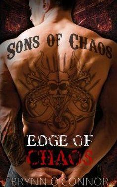 Edge of Chaos   Brynn O'Connor   Sons of Chaos MC #1   Dec 2013   https://www.goodreads.com/book/show/19545066-edge-of-chaos?ac=1   #romance