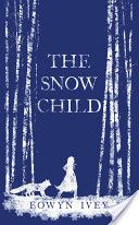 The Snow Child by Eowyn Ivey. Thought it was one of the most magical books I've ever read.