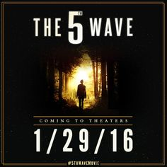 Mark your calendars! #5thWaveMovie hits theaters January 29, 2016.