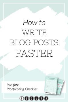 How to write blog posts faster — Hedera House
