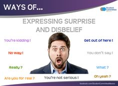 Expressing surprise & disbelief ' WAYS OF ...