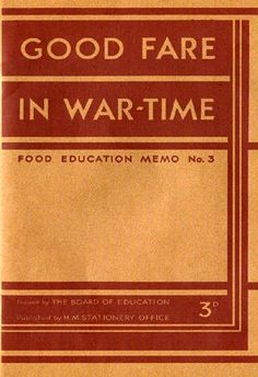 Wartime Recipes – How we survived in a time of rationing 1939 – 1953