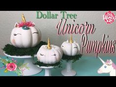 Dollar Tree DIY Unicorn Pumpkins - No Carve Pumpkin Decorating - YouTube