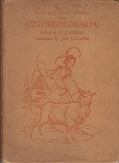 The Fire Bird and Other Selected Czech Folk and Fairy Stories. A Collection of twelve short stories translated from the original Czech by Dora Round and an introduction by Jan Masaryk. Illustrated by Emil Weiss with forty-six black and white illustrations and four coloured plates. Click through on book for full details.