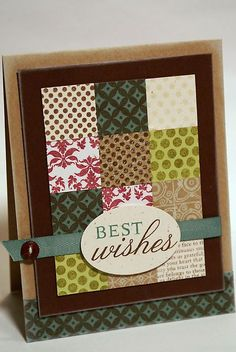 Best Wishes card - love the use of scraps, it looks almost like a quilt