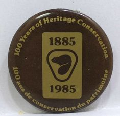 100 Years of Heritage Consevation Parks Canada Pin Badge Button Pinbac Parks Canada, Pin Badges, The 100, Lunch Box, Buttons, Store, Ebay, Storage, Bento Box