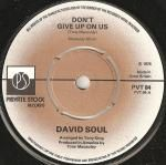 £1.99 at Discogs.  David Soul – Don't Give Up On Us
