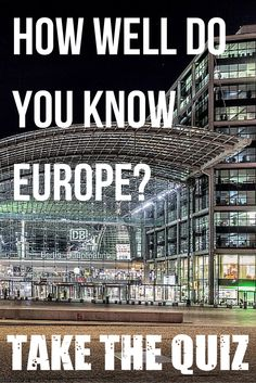How well do you know Europe? Take our quiz and find out if you know Europe inside out.