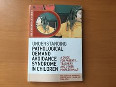 cover of understanding pathological Demand avoidance syndrome in children