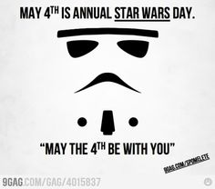 May 4th... Star Wars Day!!!!