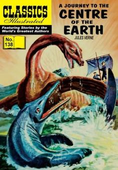 Classic Illustrated Comics in numeracle order | ... of the Earth - Classics Illustrated #138 (NOOK Comics with Zoom View