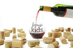 Because Kids™ Stemless Wine Glass