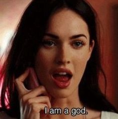 I am god. - Jennifer's Body