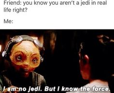 Except I really am a Jedi (I just hide it like Kanan Jarrus used to). ;P