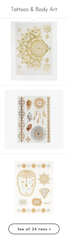 """Tattoos & Body Art"" by stephicidal ❤ liked on Polyvore featuring accessories, body art, pale gold, temporary tattoos, gold, silver, metallic, tattoos, makeup and jewelry"