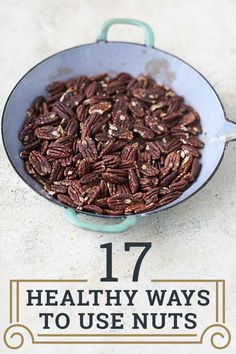17 healthy ways to use nuts