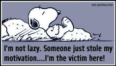 & not lazy. Someone just stole my motivation.I& the victim here!& Oh Snoopy. Peanuts Cartoon, Peanuts Snoopy, Snoopy Quotes, Tsumtsum, Charlie Brown And Snoopy, Snoopy And Woodstock, Caricatures, Just For Laughs, Funny Quotes