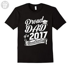 Mens Funny Class of 2017 T-Shirt Proud DAD Graduate Tee Shirt XL Black - Funny shirts (*Amazon Partner-Link)