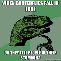 Oh, philosoraptor, you are so wise.