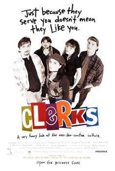 """Clerks"" Budget: $27,575 ($230,000 post) Revenue: $3.1 million"