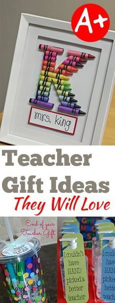 Gift Ideas they Will Love- Super cute ideas for Teacher Appreciation week and end of the school year teacher gifts.Teacher Gift Ideas they Will Love- Super cute ideas for Teacher Appreciation week and end of the school year teacher gifts. Homemade Teacher Gifts, Diy Gifts For Teachers, Teacher Gift Diy, Year End Teacher Gifts, Kindergarten Teacher Gifts, Teacher Presents, Back To School Gifts For Teachers, Thank You Ideas For Teachers, Coach Presents