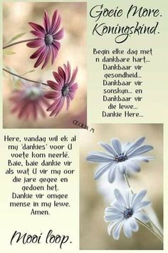 Good Morning Wishes, Day Wishes, Good Morning Quotes, Prayer Quotes, True Quotes, Baie Dankie, Lekker Dag, Afrikaanse Quotes, Goeie Nag