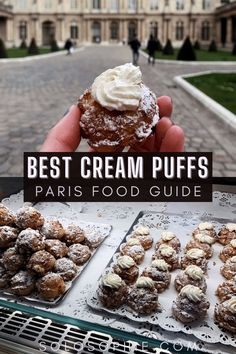 Where to Find the Best Choux Pastry in Paris (Cream Puffs) in Paris France