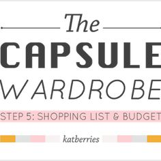 KATBERRIES: STEP 3: STYLE   5 STEPS TO A CAPSULE WARDROBE