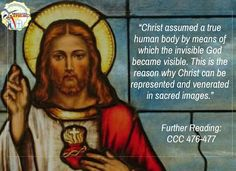 """""""Christ assumed a true human body by means of which the invisible God became visible. This is the reason why Christ can be represented and venerated in sacred images.""""  Further Reading: CCC 476-477  #kabataangkatoliko"""