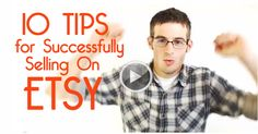 10 Real Tips For Successfully Selling On Etsy from @Tim Harbour Adam