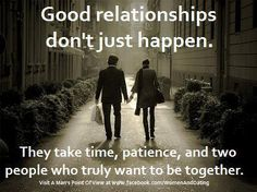 "Above all .....""Truly want to be together"" - the only and real litmus test of a relationship."