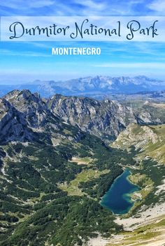 In the Balkans, hike Durmitor National Park in Montenero