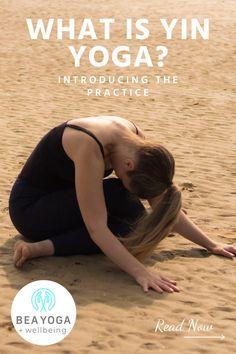 Introducing the practice of Yin Yoga.