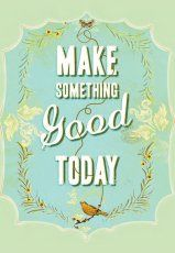 Make Something Good Today: notaboek van Everything Is Going To Be OK!