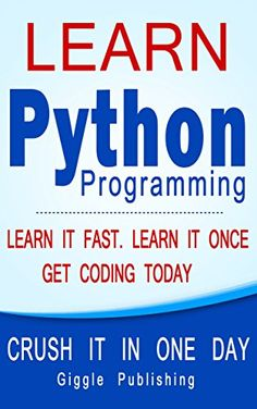 Learn python in one day and learn it well pdf python pinterest awesome python learn python programming crush it in one day learn it fast fandeluxe Image collections