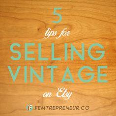 5 Tips for Selling Vintage on Etsy — FEMTREPRENEUR