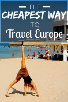 The cheapest way to travel Europe : How we did it and how you can do it too — Sweet Distance Travel Tips / Bucket List Travel Europe Cheap, Europe On A Budget, Backpacking Europe, European Travel, Budget Travel, Europe Europe, European Vacation, Ways To Travel, Travel Advice