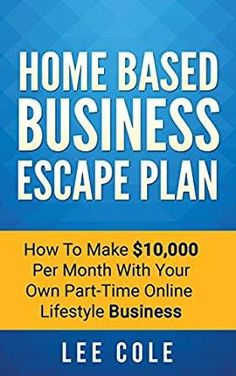 ... Business: Home Based Business Ideas (Home Based Business Opportunities 6 Steps to 6 Figures Online. Get your FREE Guide Now!