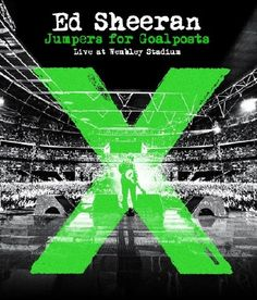 Music videos: Ed Sheeran - Jumpers For Goalposts: Live At Wemble...
