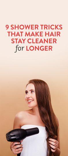 9 Shower Tricks That Make Hair Stay Cleaner for Longer