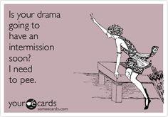 drama intermission?
