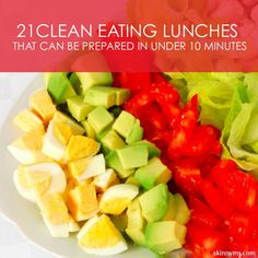 These are 21 clean lunches that can be prepared in under 10 minutes and are great options for packing lunch for school or work.